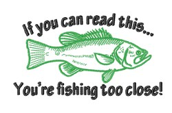Fishing Too Close embroidery design