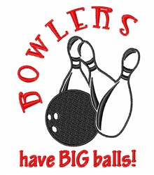 Bowlers Have Big Balls embroidery design