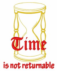 Time Not Returnable embroidery design
