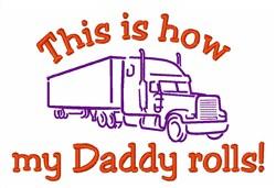 My Daddy Rolls embroidery design