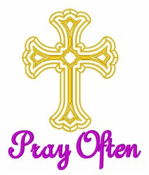 Pray Often embroidery design