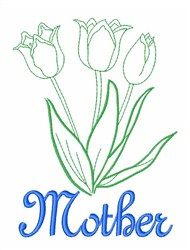 Mother Tulips embroidery design