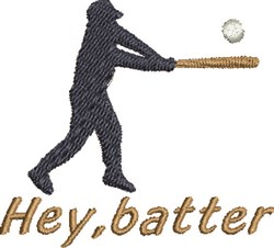 Hey Batter embroidery design