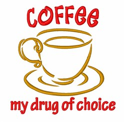 Coffee My Drug embroidery design