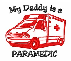 My Dads A Paramedic embroidery design