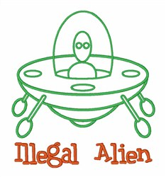 Illegal Alien embroidery design