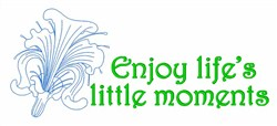Enjoy Life;s Moments embroidery design