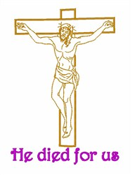 Jesus Died For Us embroidery design