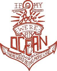 Love Were An Ocean embroidery design
