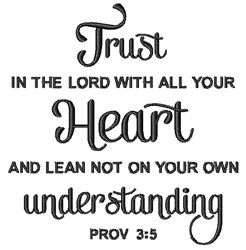 Trust In The Lord embroidery design
