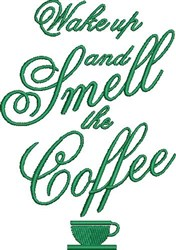 Smell The Coffee embroidery design