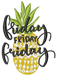 Friday Pineapple embroidery design