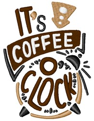 Coffee Oclock embroidery design