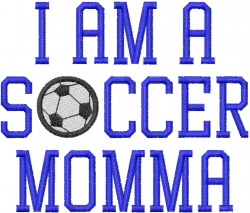 I AM A SOCCER MOMMA embroidery design