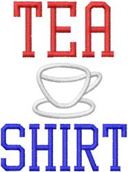 Tea Shirt embroidery design