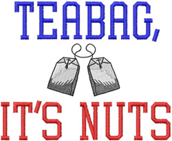 Teabag Its Nuts embroidery design