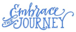 Embrace The Journey embroidery design