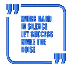 Work Hard In Silence embroidery design