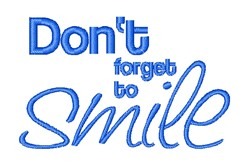 Dont Forget To Smile embroidery design