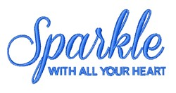 Sparkle With Your Heart embroidery design