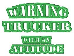 Trucker With Attitude embroidery design