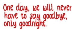 Never Say Goodbye embroidery design