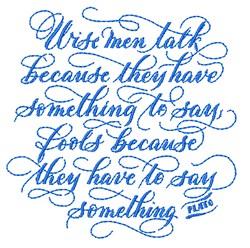 Wise Men Talk embroidery design