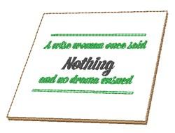 No Drama Ensued embroidery design