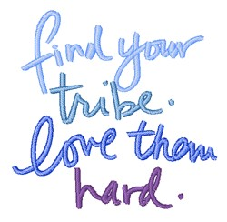Find Your Tribe embroidery design