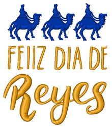 Feliz Dia De Reyes embroidery design