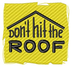 Hit The Roof embroidery design