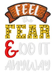 Feel The Fear embroidery design