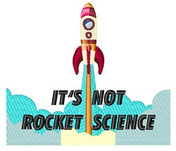 Not Rocket Science embroidery design