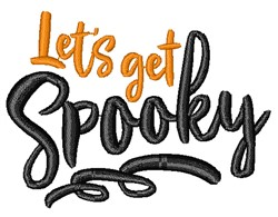 Lets Get Spooky embroidery design