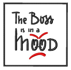 Boss In A Mood embroidery design