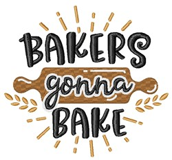 Bakers Gonna Bake embroidery design