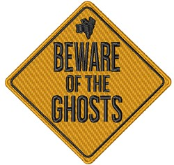 Beware Of Ghosts embroidery design