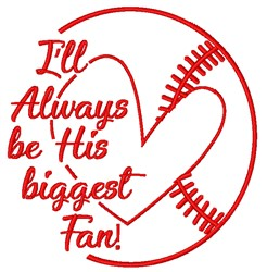 His Biggest Fan embroidery design