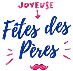 Joyeuse Fete Des Peres embroidery design