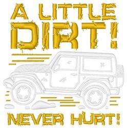Little Dirt Never Hurt! embroidery design