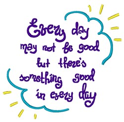 Something Good Each Day embroidery design