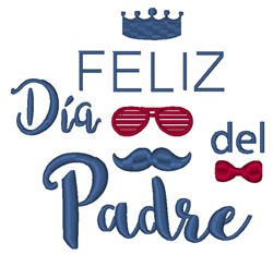 Royal Feliz Dia Del Padre embroidery design