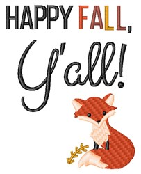 Happy Fall, Yall Fox embroidery design