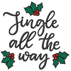 Jingle All The Way Holly embroidery design