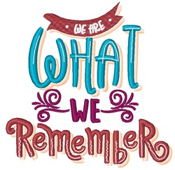 What We Remember embroidery design