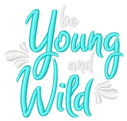 Be Young & Wild embroidery design