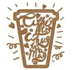 Hug In A Mug embroidery design