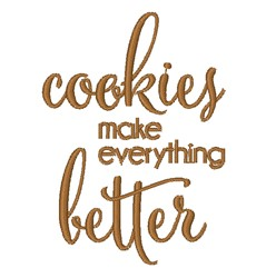 Cookies Make Everything Better embroidery design