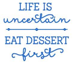 Eat Dessert First embroidery design