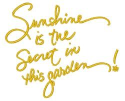 Sunshine Is The Secret embroidery design